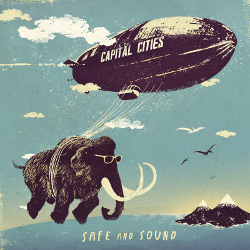 Capital Cities - Safe And Sound / Foto: Universal Music